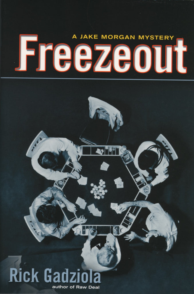 Freezeout: A Jake Morgan Mystery - ECW Press