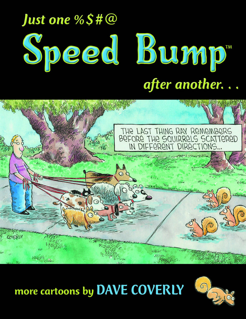 Just One %$#@ Speed Bump After Another: more cartoons - ECW Press