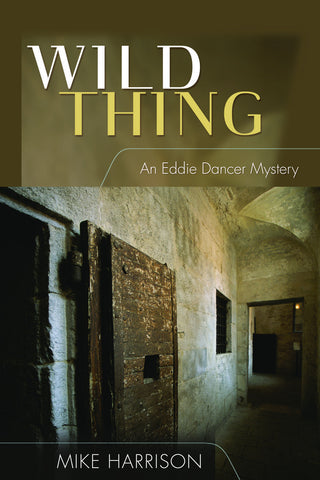 Wild Thing: An Eddie Dancer Mystery - ECW Press