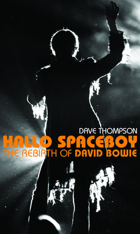 Hallo Spaceboy: The Rebirth of David Bowie - ECW Press