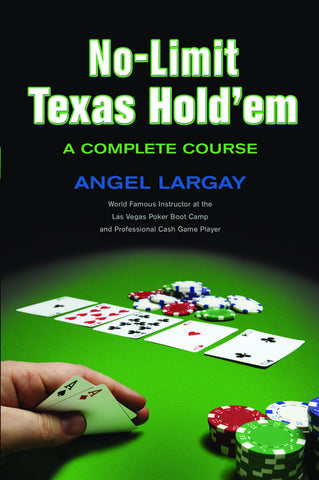 No-Limit Texas Hold'em: A Complete Course - ECW Press