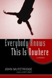Everybody Knows This is Nowhere - ECW Press  - 1