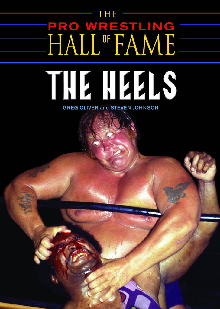The Pro Wrestling Hall of Fame: The Heels - ECW Press