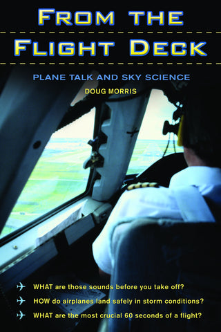 From the Flight Deck: Plane Talk and Sky Science - ECW Press