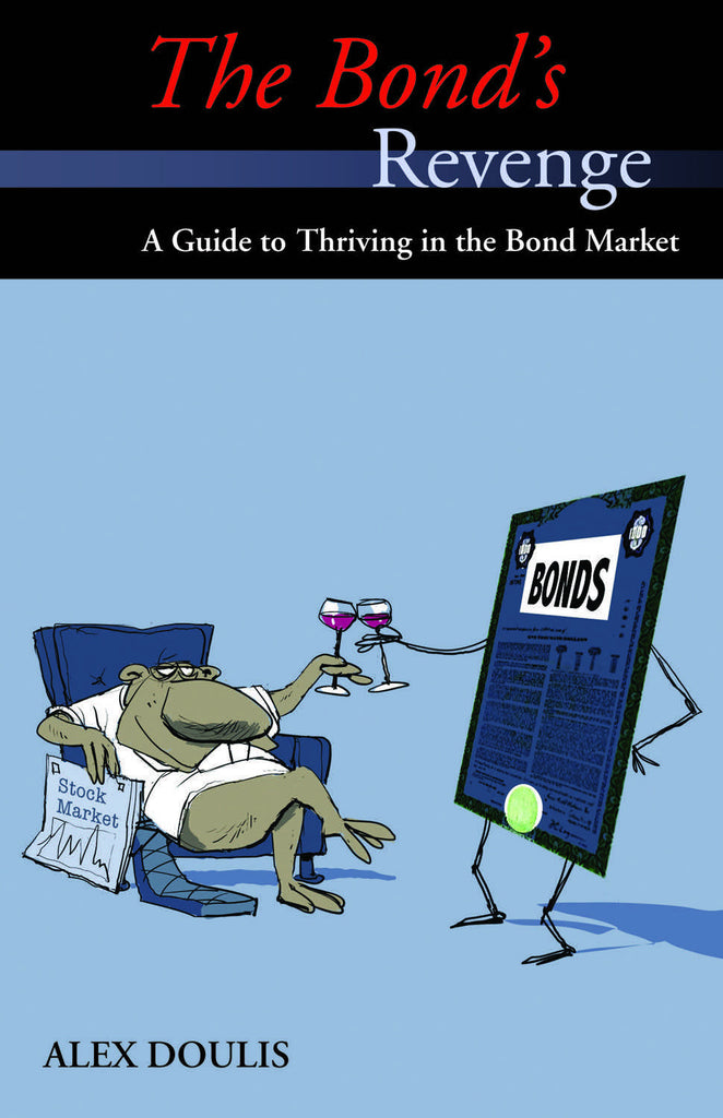 The Bond's Revenge: A Guide to Thriving in the Bond Market - ECW Press