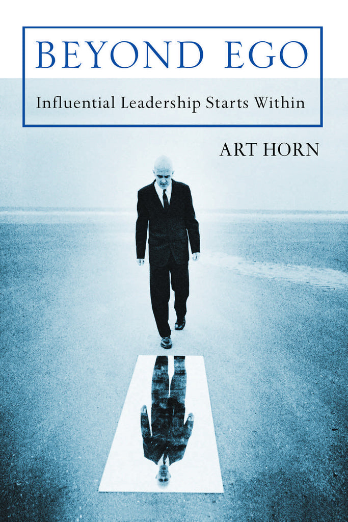 Beyond Ego: Influential Leadership Starts Within - ECW Press