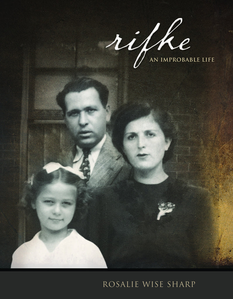 Rifke: An Improbable Life - ECW Press  - 1