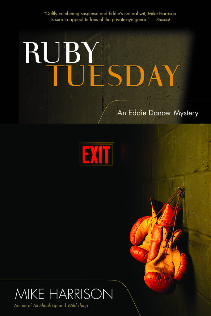 Ruby Tuesday: An Eddie Dancer Mystery - ECW Press