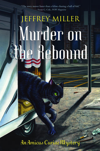 Murder on the Rebound: An Amicus Curiae Mystery - ECW Press