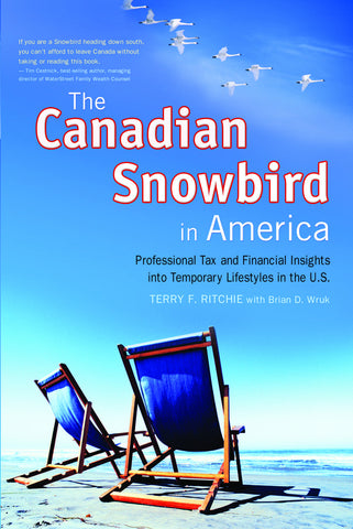 The Canadian Snowbird in America: Professional Tax and Financial Insights into Temporary Lifestyles in the U.S. - ECW Press