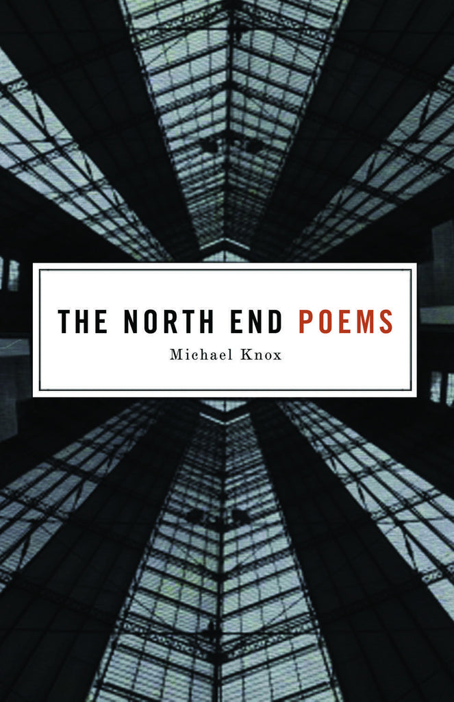 The North End Poems - ECW Press