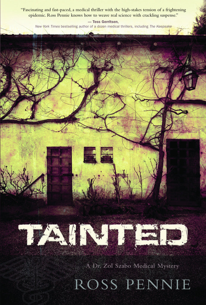 Tainted: A Dr. Zol Szabo Medical Mystery - ECW Press  - 1