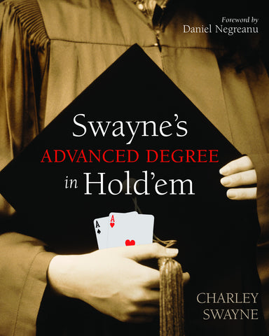 Swayne's Advanced Degree in Hold'em - ECW Press
