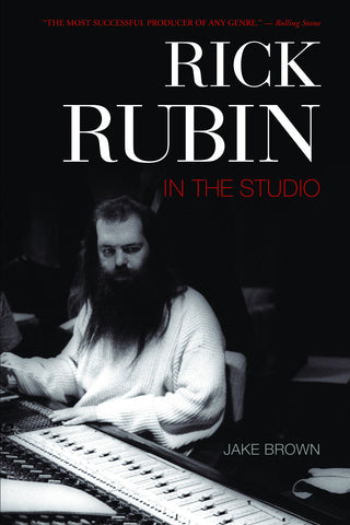 Rick Rubin: In the Studio - ECW Press