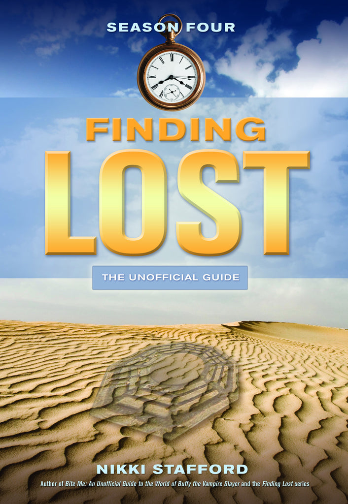 Finding Lost - Season Four: The Unofficial Guide - ECW Press
