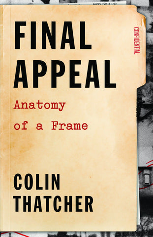 Final Appeal: Anatomy of a Frame - ECW Press