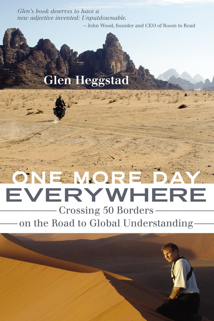 One More Day Everywhere: Crossing Fifty Borders on the Road to Global Understanding - ECW Press