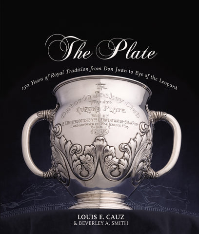 The Plate: 150 Years of Royal Tradition from Don Juan to Eye of the Leopard - ECW Press