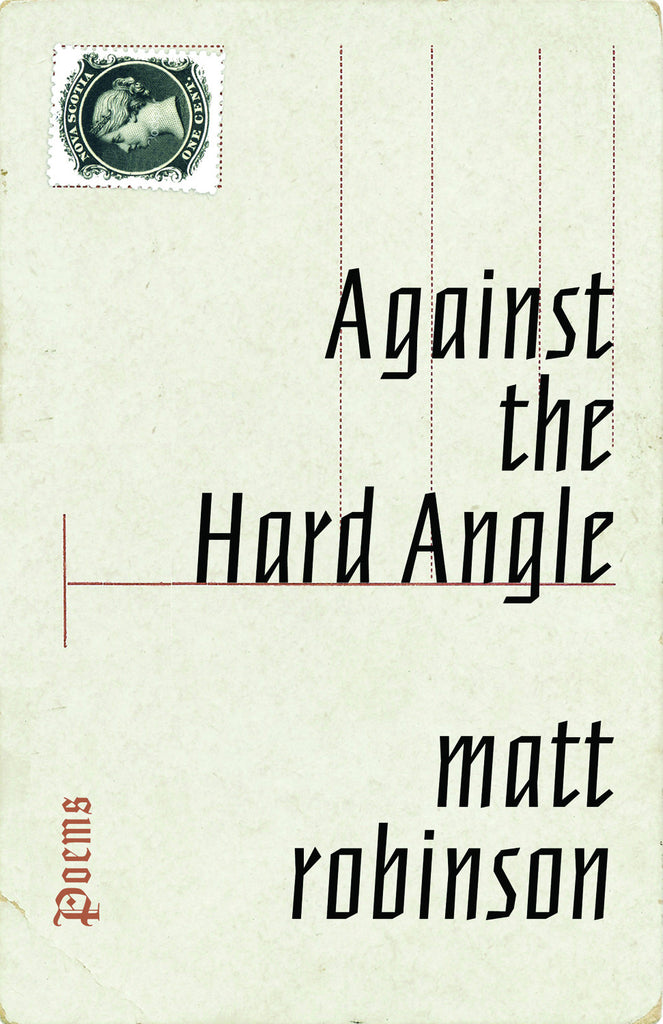 Against the Hard Angle - ECW Press
