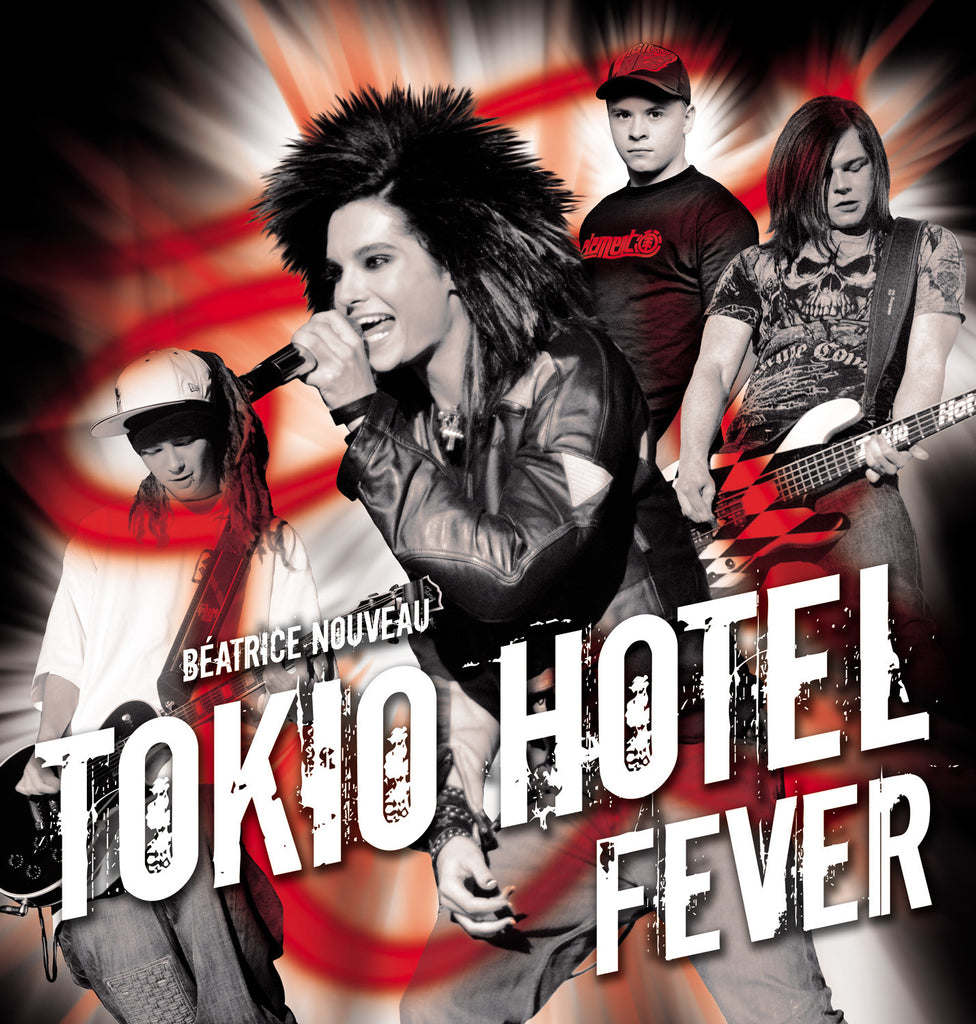 Tokio Hotel Fever - ECW Press
