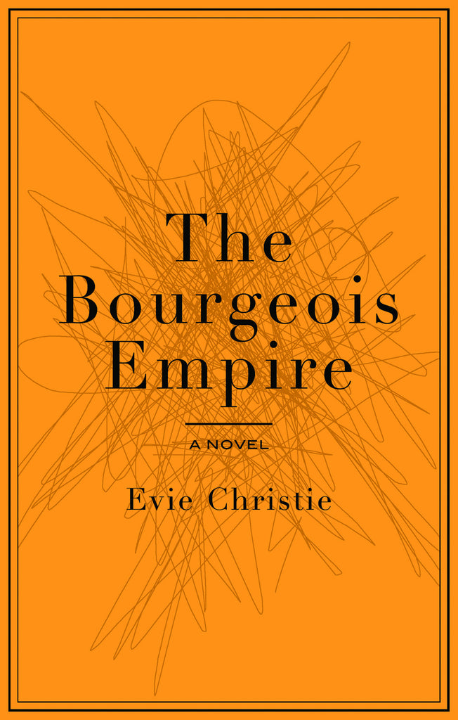 The Bourgeois Empire - ECW Press