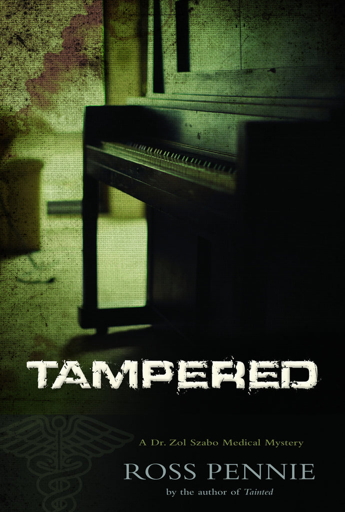 Tampered: A Dr. Zol Szabo Medical Mystery - ECW Press