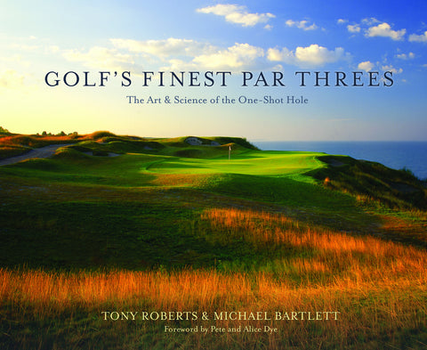 Golf's Finest Par Threes: The Art and Science of the One-Shot Hole - ECW Press