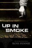 Up in Smoke: A Dr. Zol Szabo Medical Mystery - ECW Press  - 2