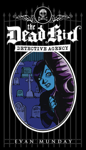 The Dead Kid Detective Agency - ECW Press