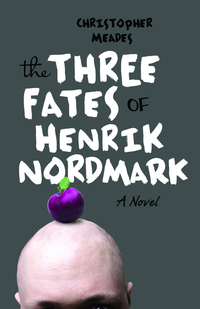 Three Fates of Henrik Nordmark, The - ECW Press