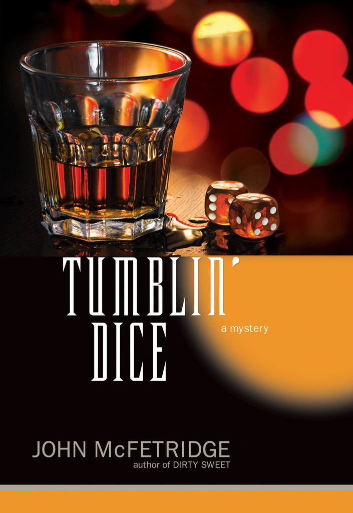 Tumblin' Dice: A Mystery - ECW Press