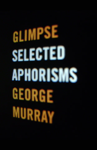 Glimpse: Selected Aphorisms - ECW Press
