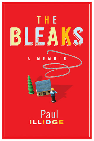 The Bleaks: A Memoir - ECW Press