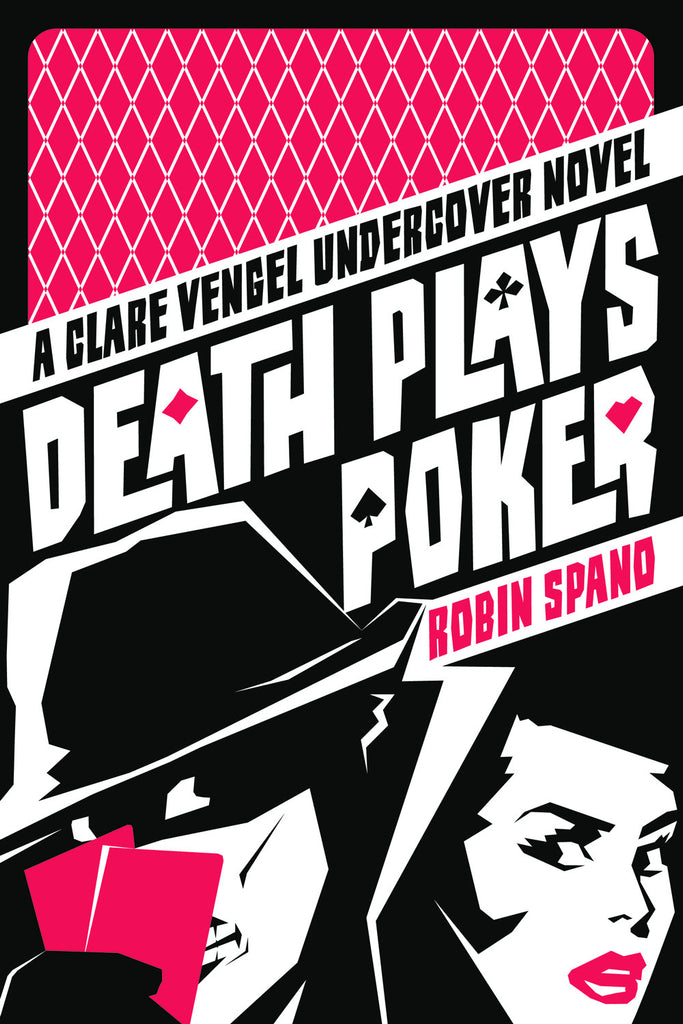 Death Plays Poker: A Clare Vengel Undercover Novel - ECW Press