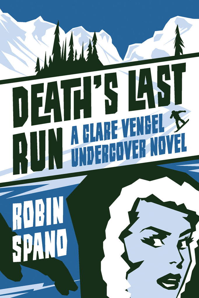 Death's Last Run: A Clare Vengel Undercover Novel - ECW Press