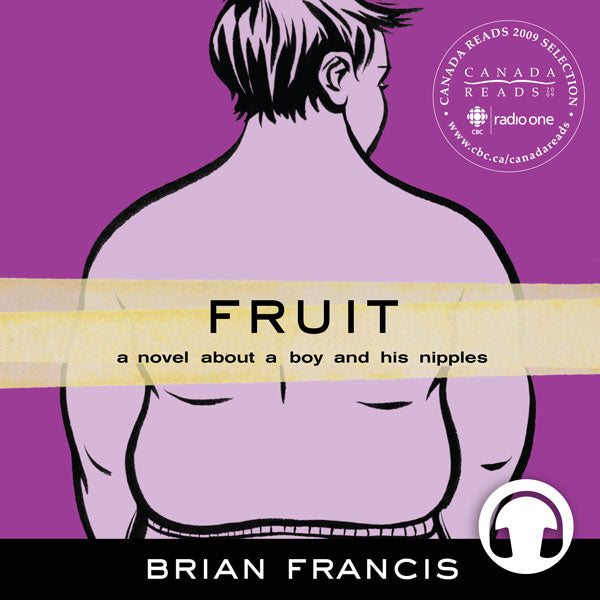 Fruit by Brian Francis, narrated by the author, ECW Press
