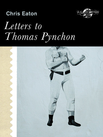 Letters to Thomas Pynchon and other stories - ECW Press
