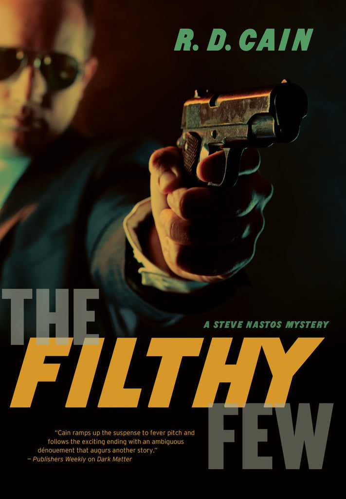 The Filthy Few: A Steve Nastos Mystery - ECW Press