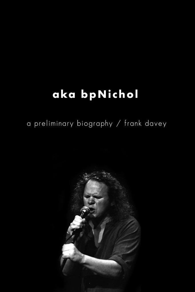aka bpNichol: a preliminary biography - ECW Press