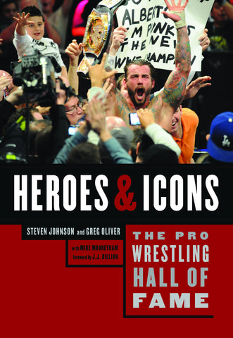 The Pro Wrestling Hall of Fame: Heroes and Icons - ECW Press