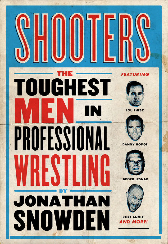 Shooters: The Toughest Men in Professional Wrestling - ECW Press