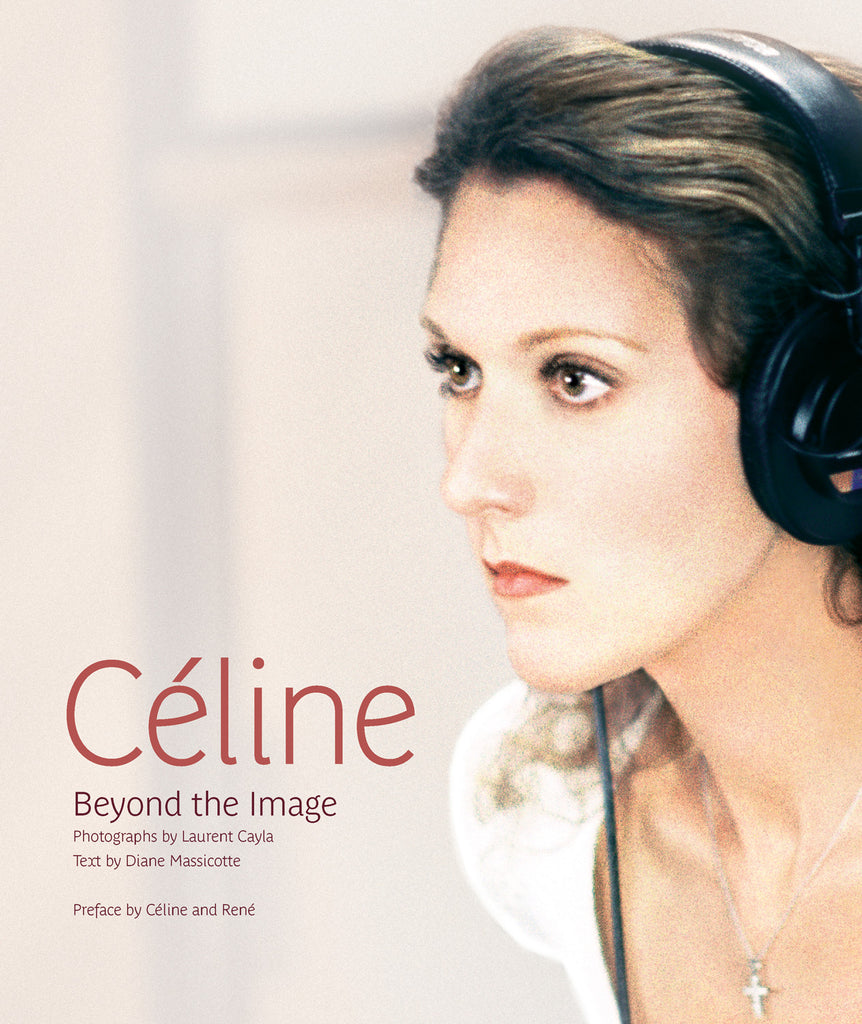 Céline: Beyond the Image - ECW Press