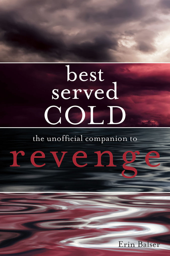 Best Served Cold: The Unofficial Companion to Revenge - ECW Press