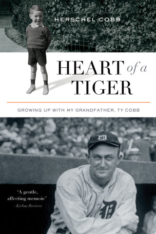 Heart of a Tiger: Growing up with My Grandfather, Ty Cobb - ECW Press