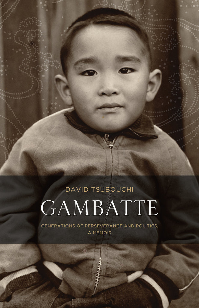 Gambatte: Generations of Perseverance and Politics, A Memoir - ECW Press