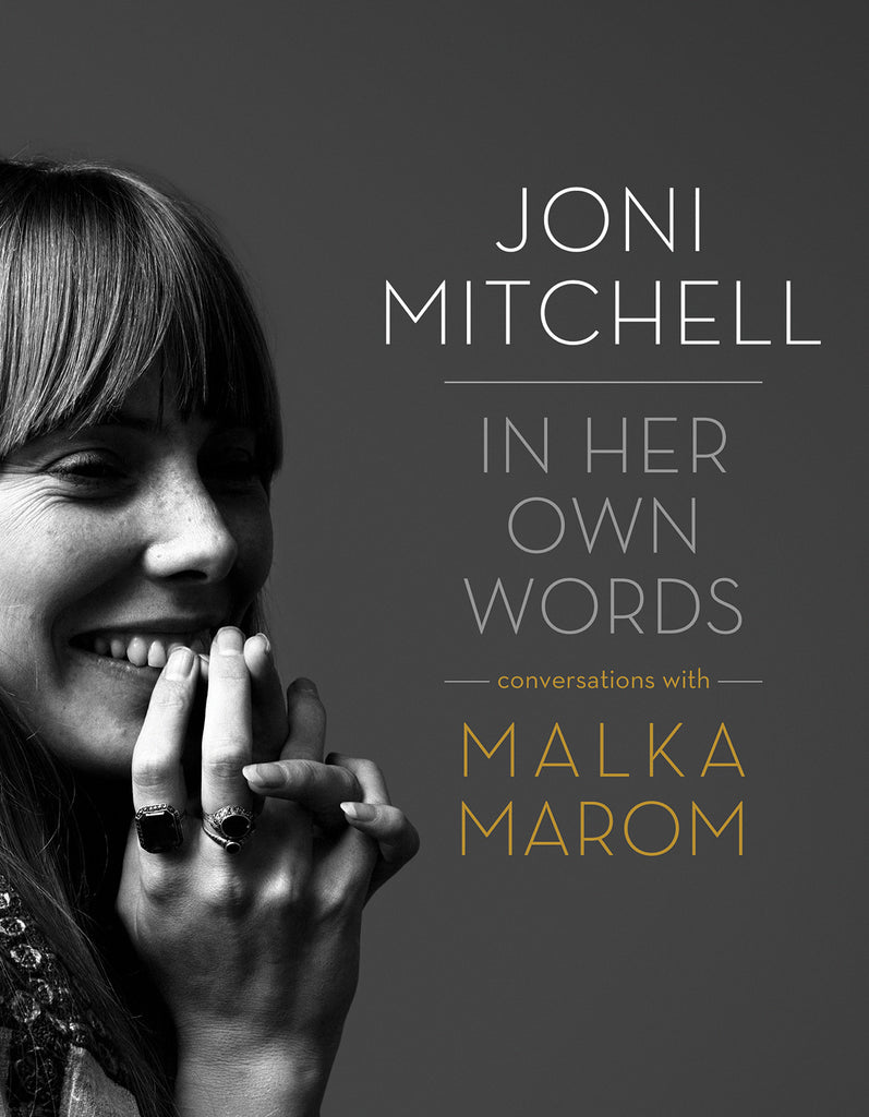 Joni Mitchell: In Her Own Words - ECW Press