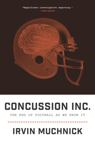 Concussion Inc. : The End of Football As We Know It - ECW Press