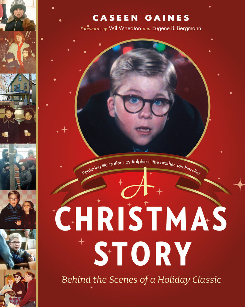 The Christmas Story Book.A Christmas Story Behind The Scenes Of A Holiday Classic