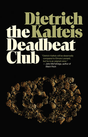 The Deadbeat Club: A Crime Novel - ECW Press