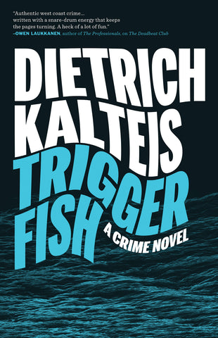 Triggerfish: A Crime Novel - ECW Press